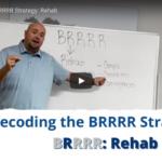 BRRRR Strategy - Rehab